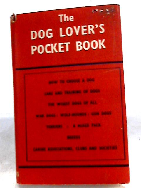 The Dog Lovers' Pocket Book by J. Wentworth Day