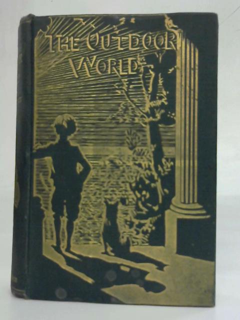 The Out-Door World by W Furneaux