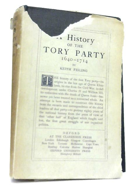 The History of the Tory Party by Keith Feiling