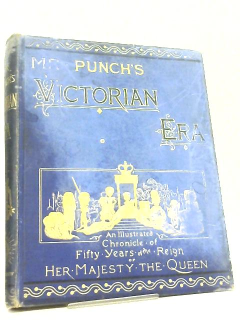 Mr. Punch's Victorian Era Volume I by Various
