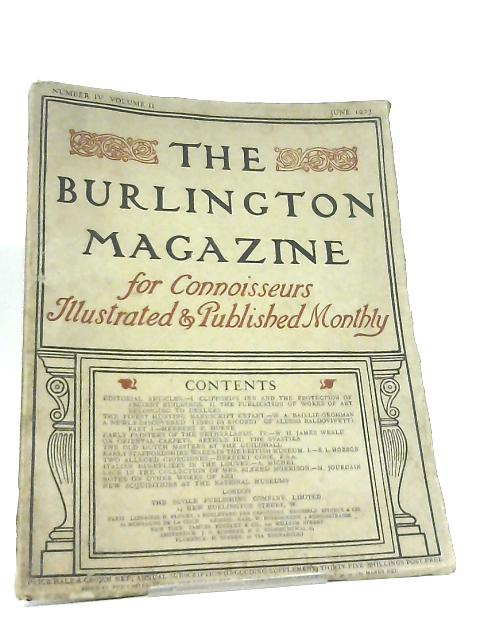 The Burlington Magazine for Connoisseurs. Volume II Number IV by Various
