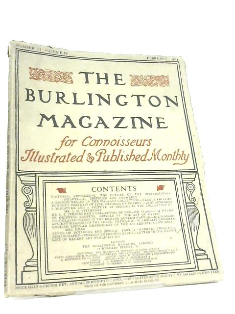 The Burlington Magazine for Connoisseurs. Number XI Volume IV by Various