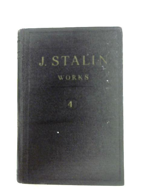 J. V. Stalin: Works Volume 4 by J. V. Stalin