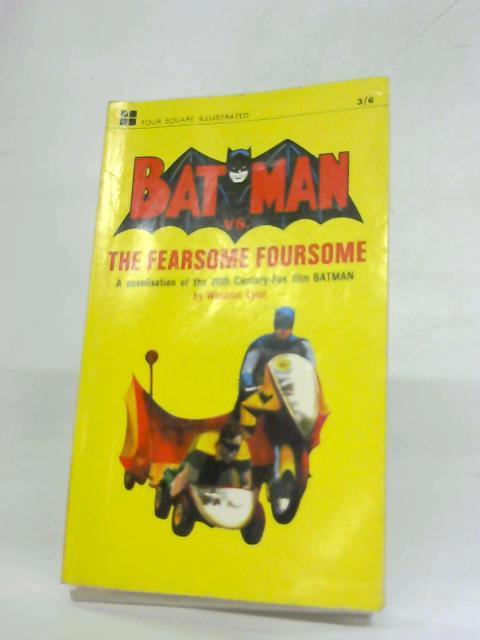 Batman vs the Fearsome Foursome by Winston Lyon