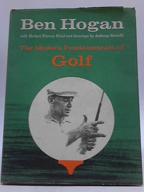 The Modern Fundamentals Of Golf By Ben Hogan