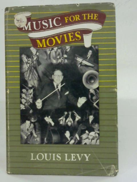 Music for the Movies By Lewis Levy
