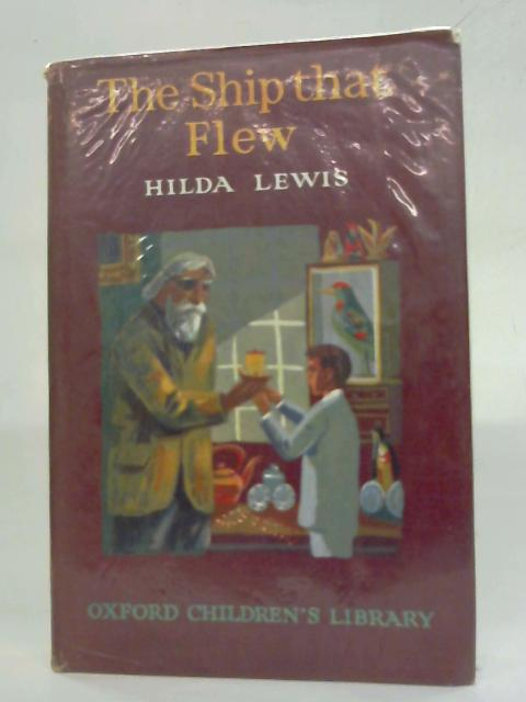 The Ship that Flew by Hilda Lewis