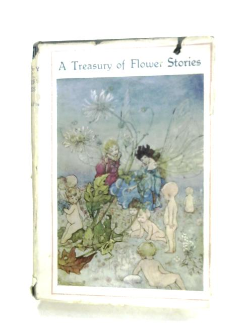 A Treasury Of Flower Stories by Inez N. McFee
