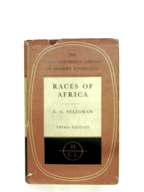 Races Of Africa by C. G. Seligman
