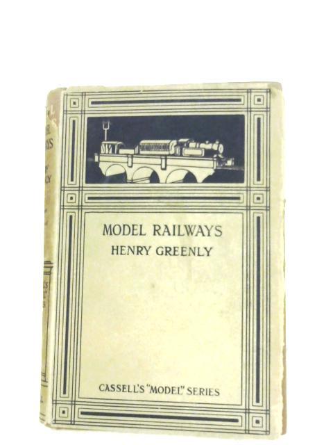 Model Railways by Henry Greenly
