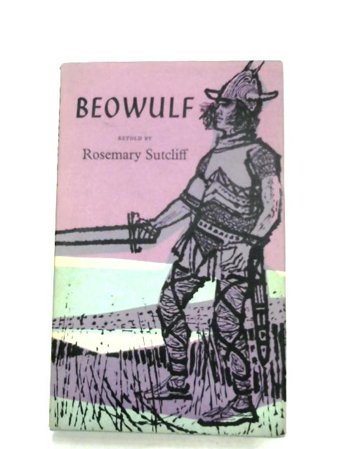 Beowulf By Rosemary Sutcliff