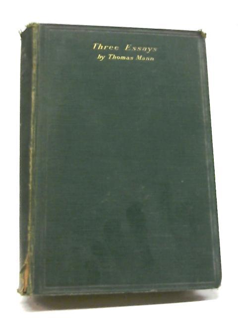 Three Essays By T Mann