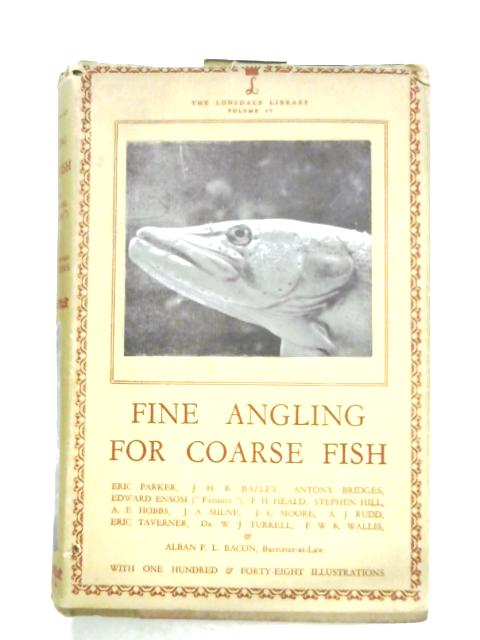 Fine Angling For Coarse Fish By Various
