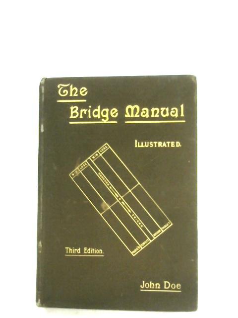 The Bridge Manual By John Doe