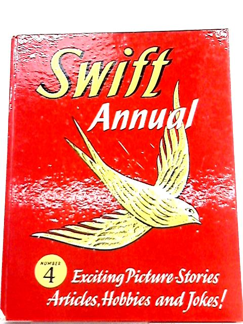 Swift Annual Number 4 By Marcus Morris (ed.)