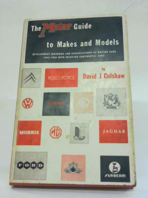 The Motor Guide to Makes and Models. By David J. Culshaw