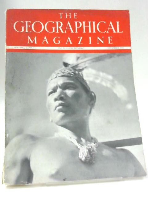 The Geographical Magazine, November 1936 By Michael Huxley (Ed.)