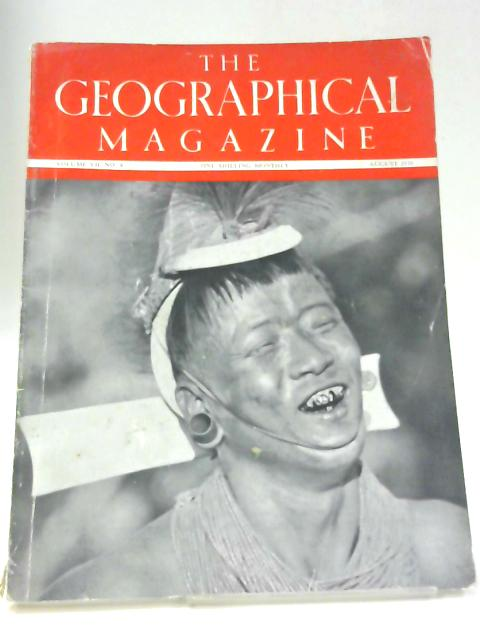 The Geographical Magazine, August 1938 By Michael Huxley (Ed.)