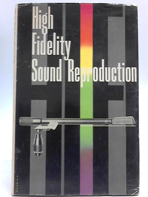 High Fidelity Sound Reproduction By E Molloy