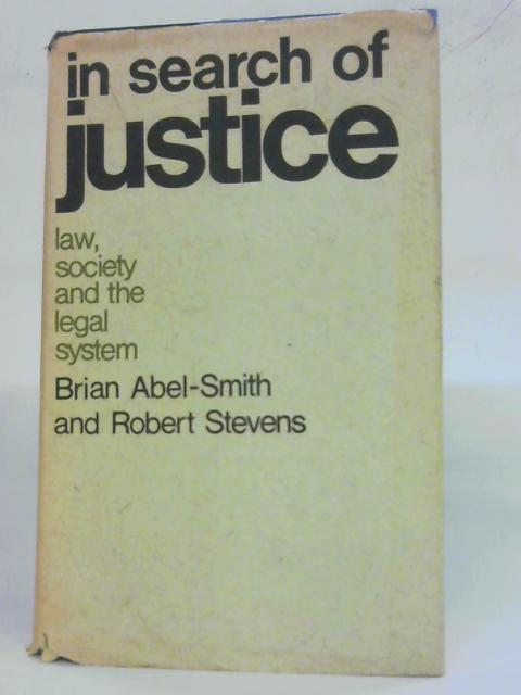 In Search of Justice By Brian Abel-Smith