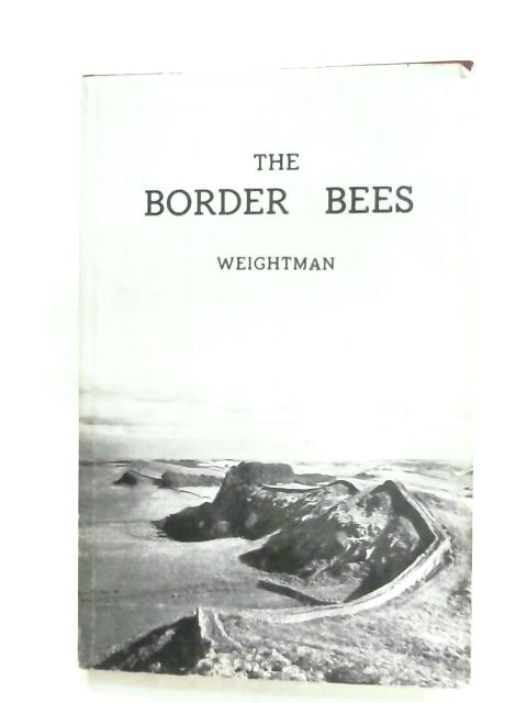 The Border Bees By Colin Weightman