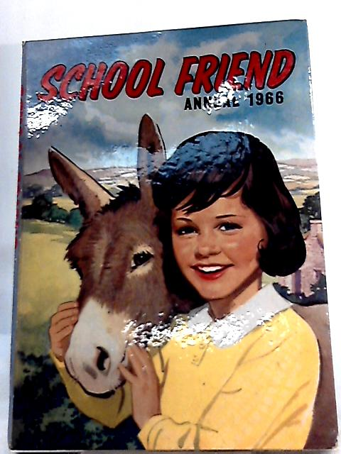 School Friend Annual 1966 By Unknown Author