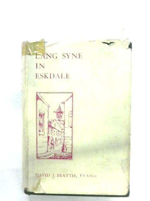 Lang Syne In Eskdale By David J. Beattie