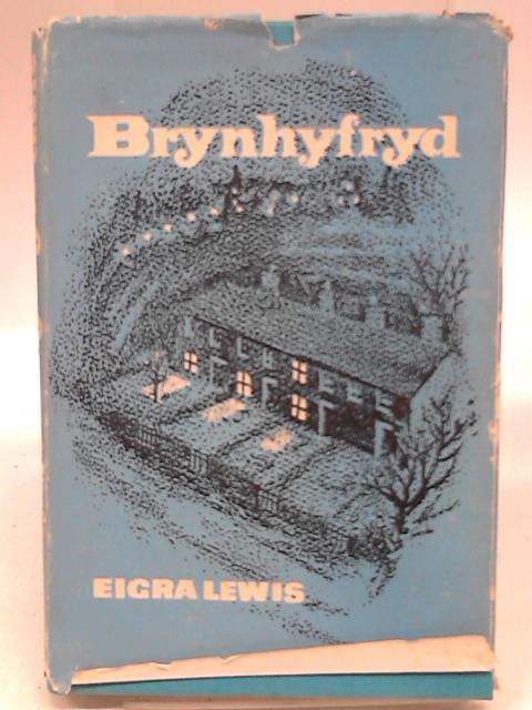 Brynhyfryd By Eigra Lewis
