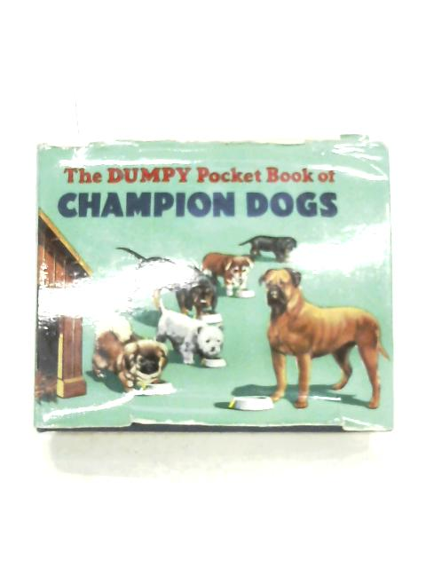 The Dumpy Pocket Book Of Champion Dogs By Henry Sampson (Editor)