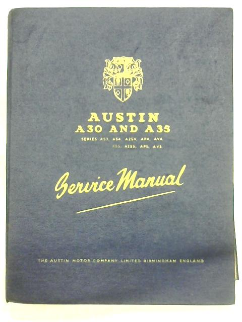 Austin A30 And A35 Service Manual By Anon