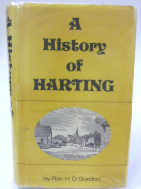 A History Of Harting By Rev. H. D. Gordon