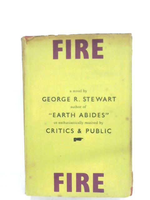 Fire By George R. Stewart