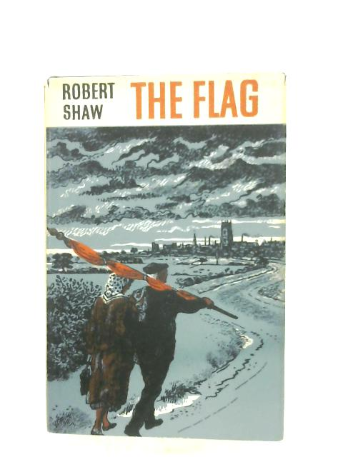 The Flag By Robert Shaw