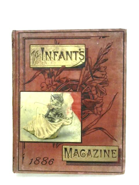 The Infant's Magazine: Vol. XXI By Anon