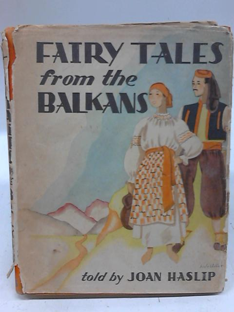 Fairy Tales from the Balkans By Anon