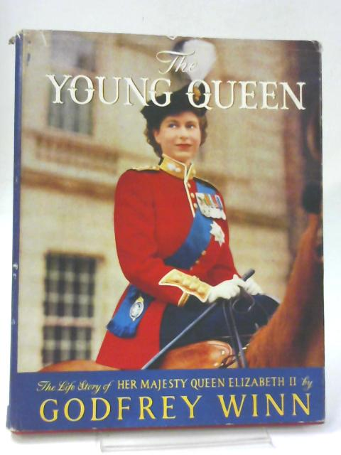 The Young Queen By Godfrey Winn