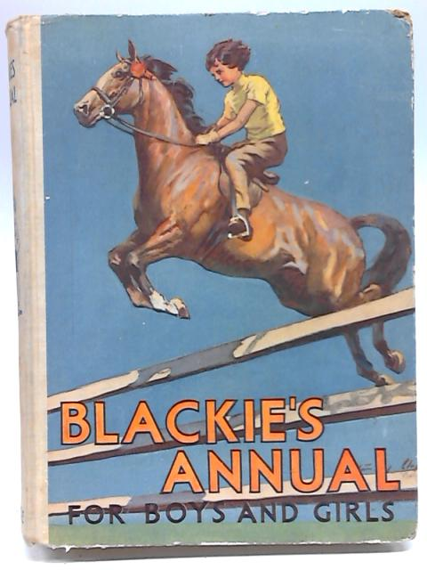 Blackie's Annual for Boys and Girls By Various