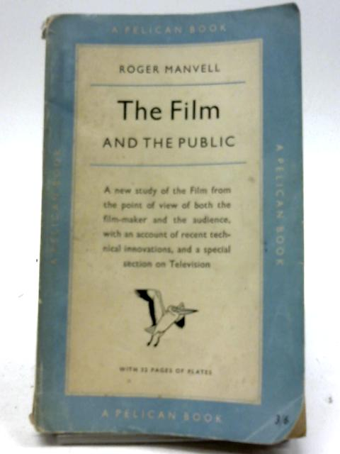 Film and the Public By Manvell, Roger