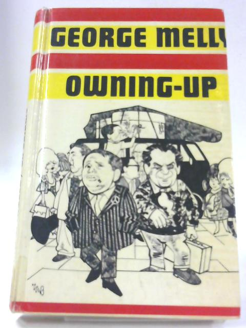 Owning-Up By George Melly