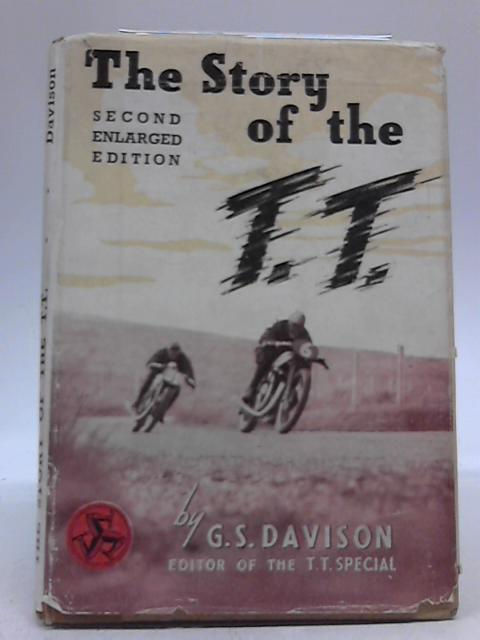 The Story Of The T.T. by G. S. Davison