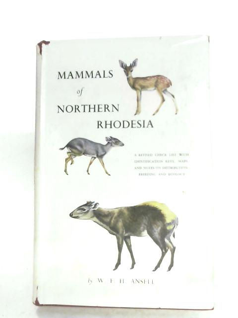Mammals Of Northern Rhodesia By W. F. H. Ansell
