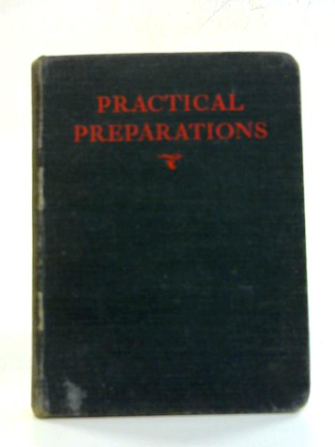 Practical Preparations Mainly Medical By N. W. Powell