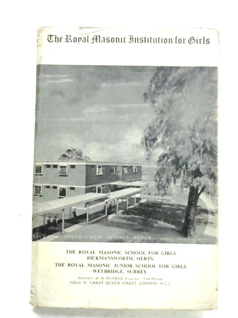 The Royal Masonic Institution For Girls: Year Book 1970 By Anon