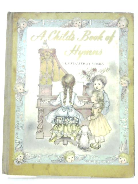 A Child's Book Of Hymns By Marjorie Morrison Wyckoff