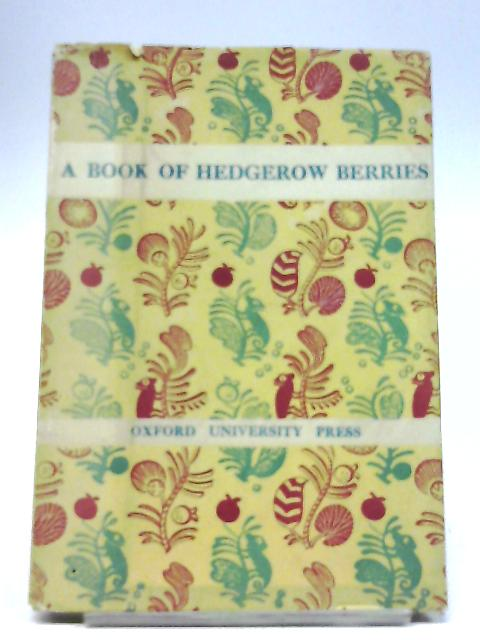 A Book Of Hedgerow Berries By D A Ward