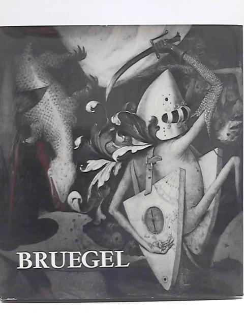 Bruegel The Elder By R.H. Marijnissen