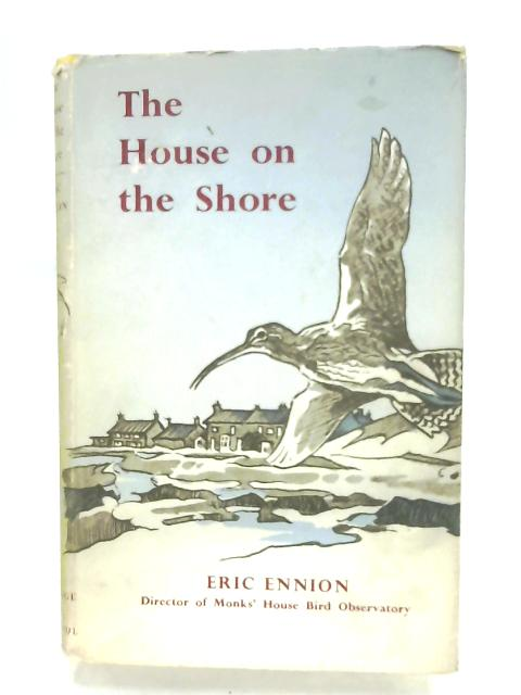 The House On The Shore By Eric Ennion
