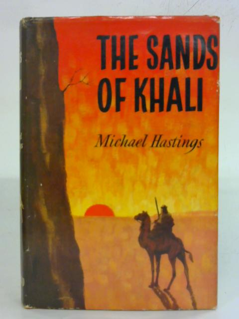 The Sands of the Khali by Michael Hastings
