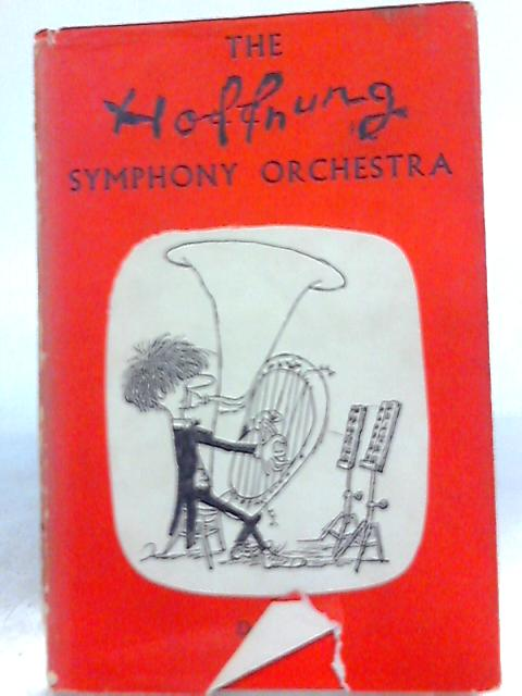 The Hoffnung Symphony Orchestra By Gerard Hoffnung
