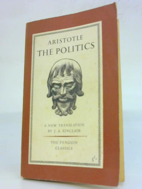 The Politics. by Aristotle.